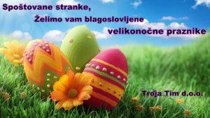 Blagoslovljene velikonočne praznike vam želimo